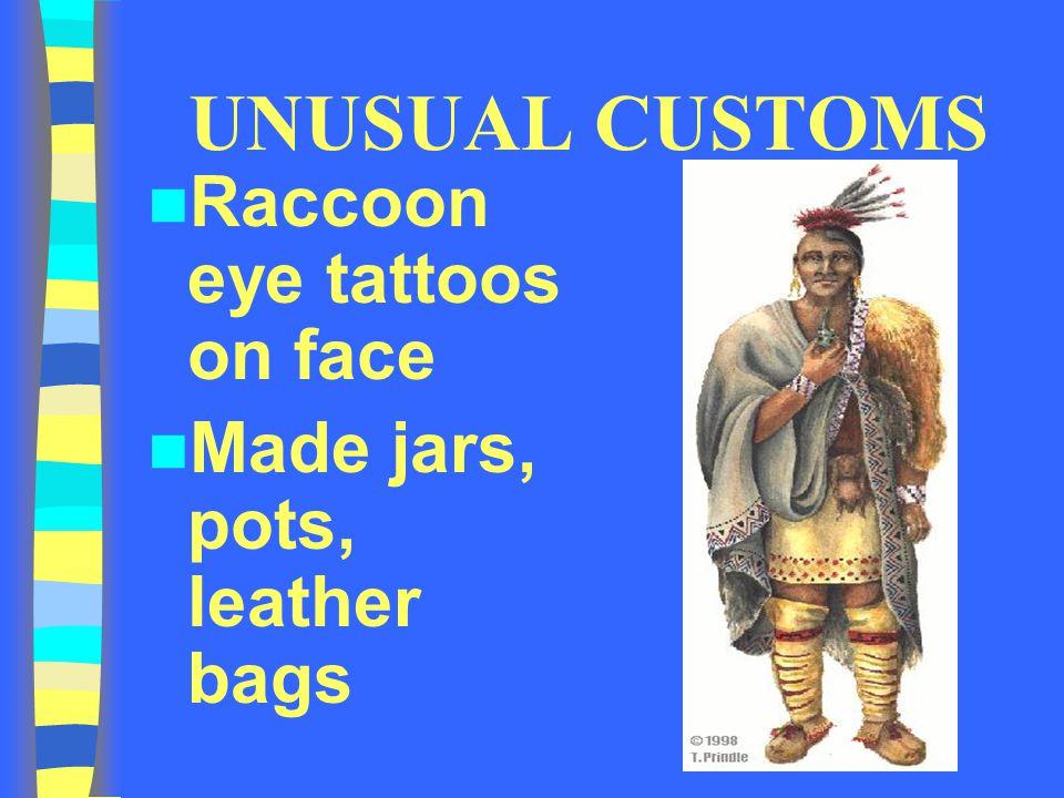 UNUSUAL CUSTOMS Raccoon eye tattoos on face