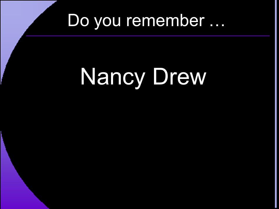 Do you remember … Nancy Drew