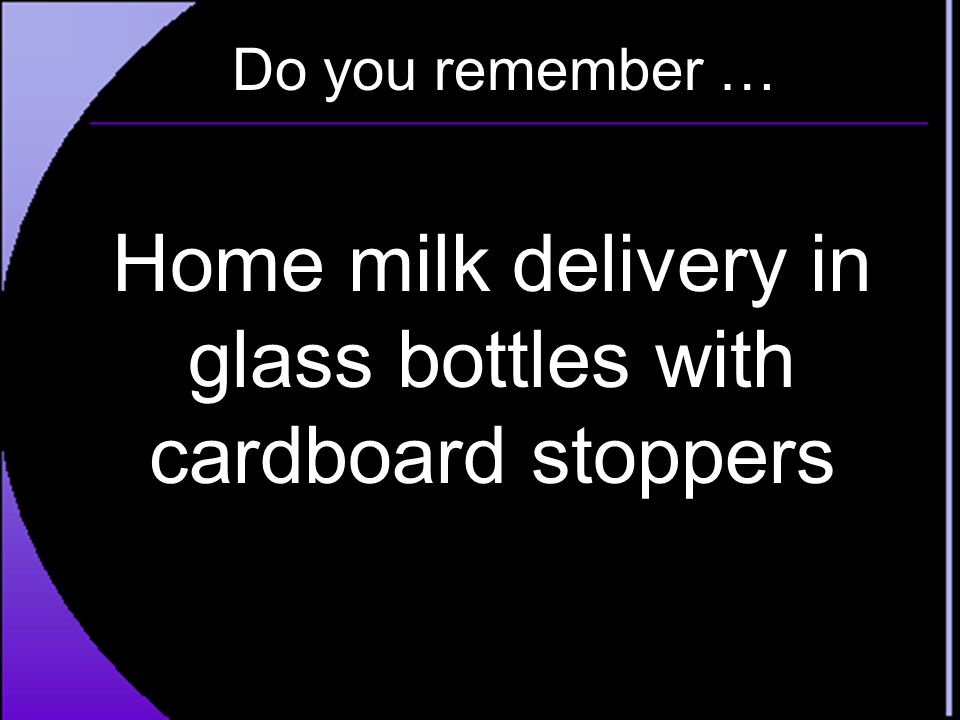 Home milk delivery in glass bottles with cardboard stoppers