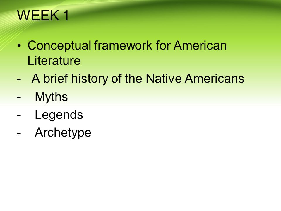 WEEK 1 Conceptual framework for American Literature