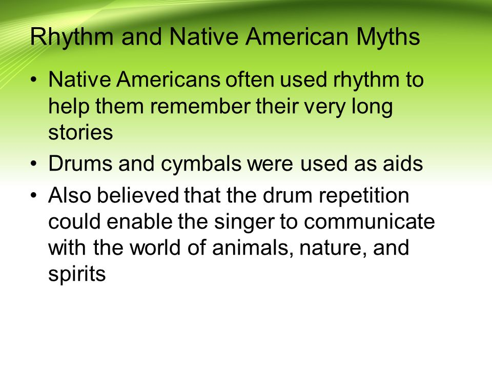 Rhythm and Native American Myths