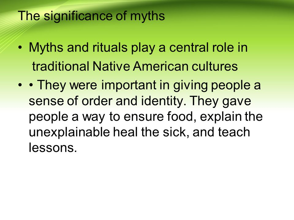 The significance of myths