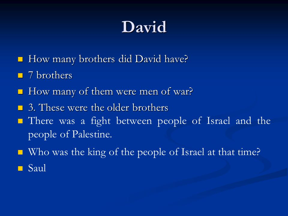 David How many brothers did David have 7 brothers
