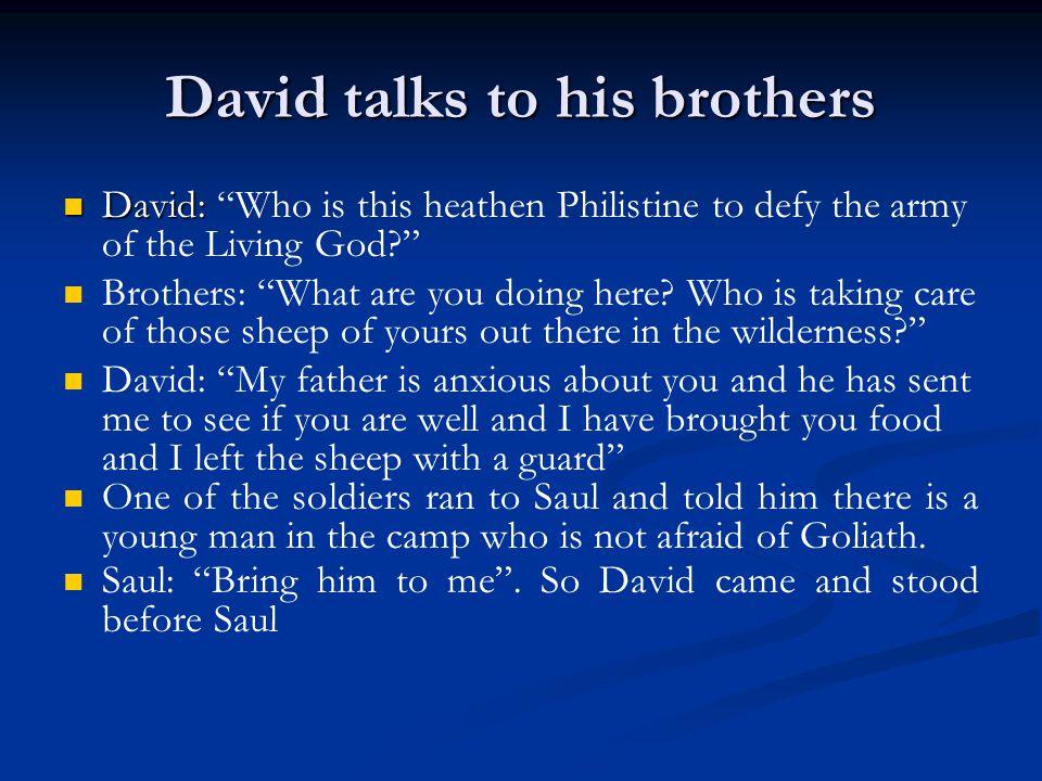 David talks to his brothers