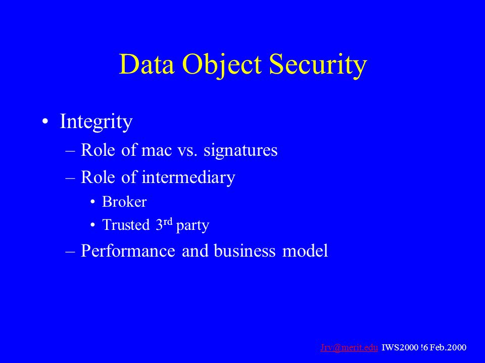 Data Object Security Integrity Role of mac vs. signatures