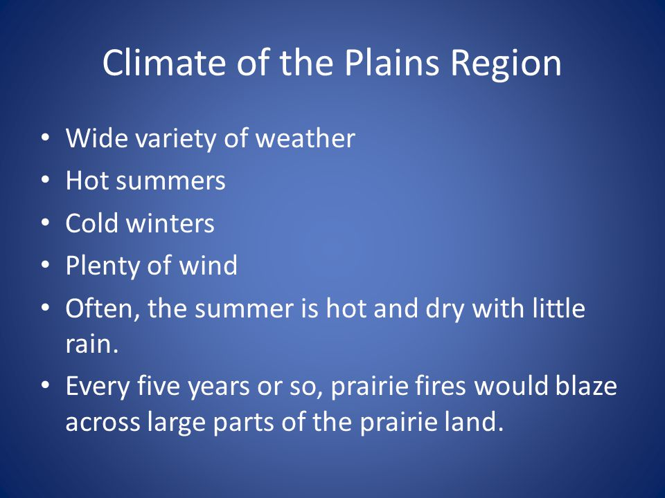 Climate of the Plains Region