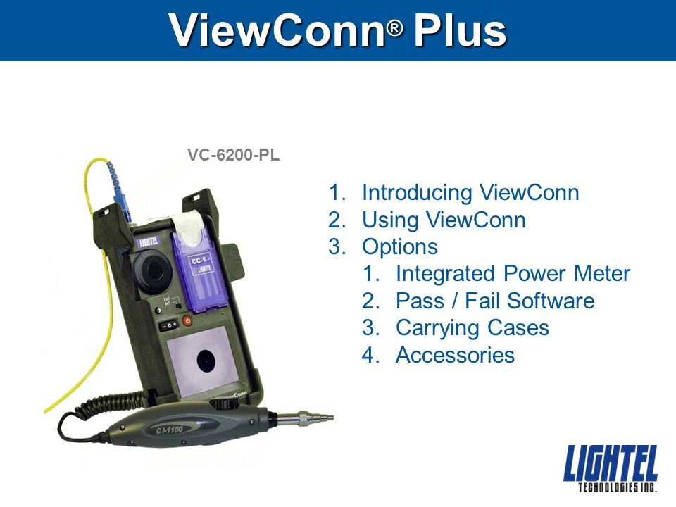 ViewConn® Plus Introducing ViewConn Using ViewConn Options