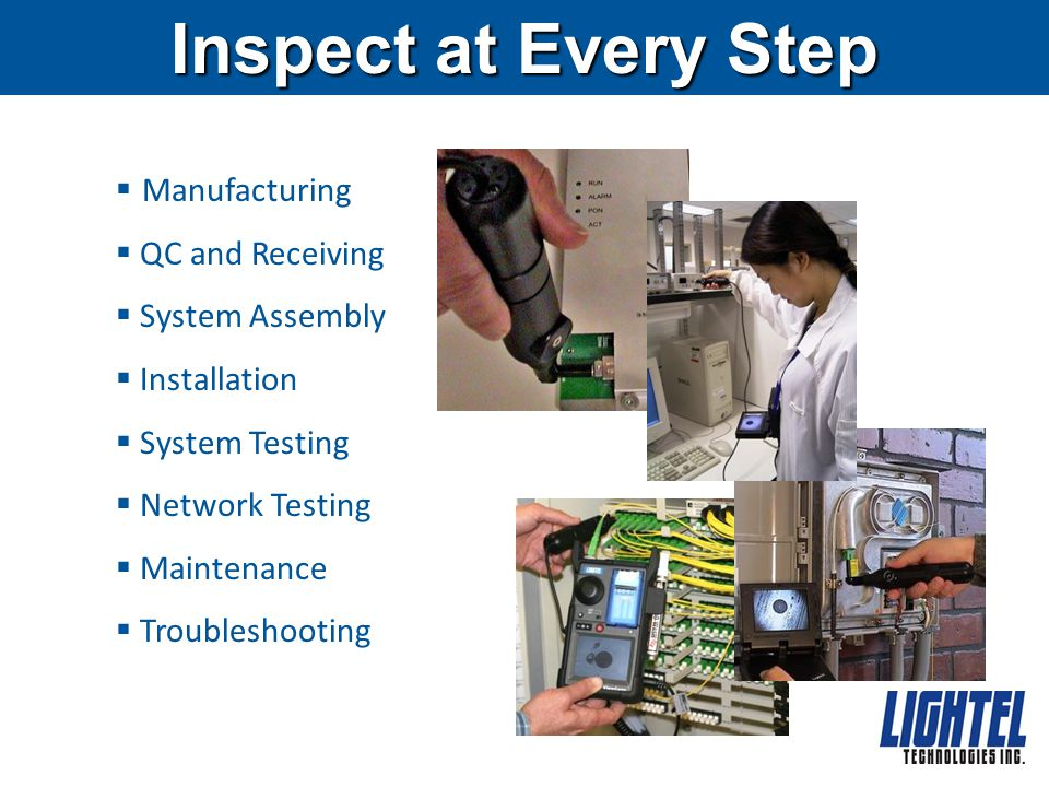 Inspect at Every Step Manufacturing QC and Receiving System Assembly