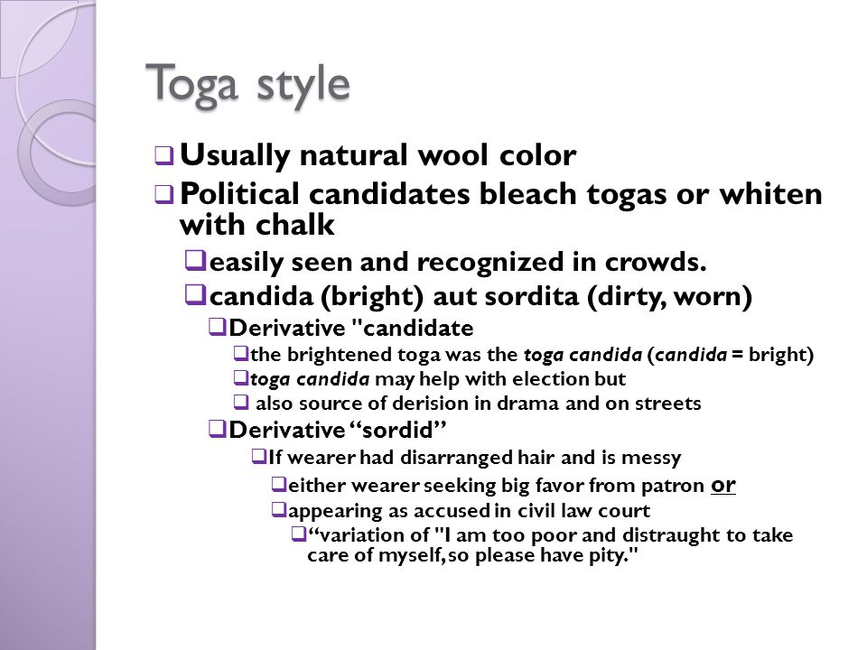 Toga style Usually natural wool color