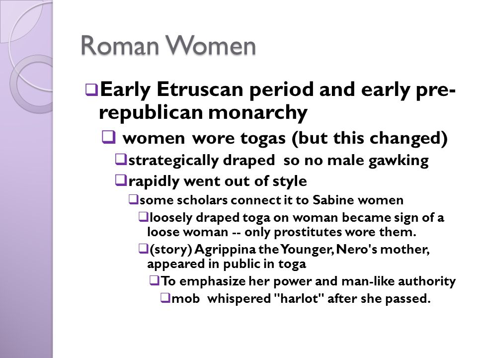 Roman Women Early Etruscan period and early pre- republican monarchy