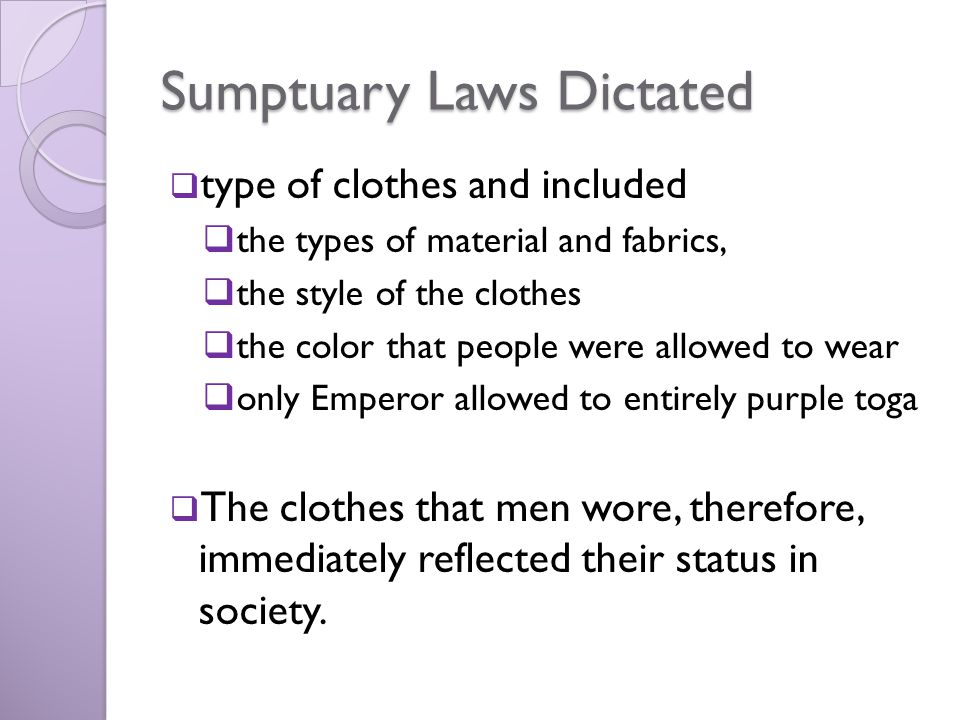 Sumptuary Laws Dictated