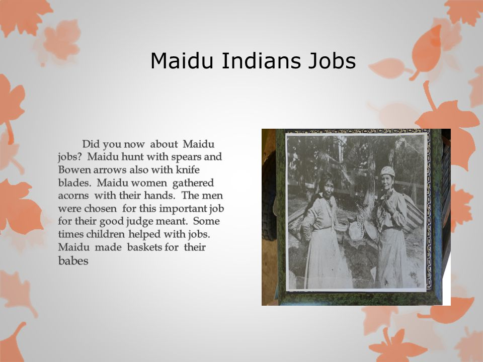 Maidu Indians Jobs