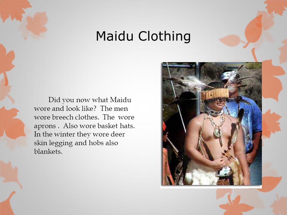 Maidu Clothing