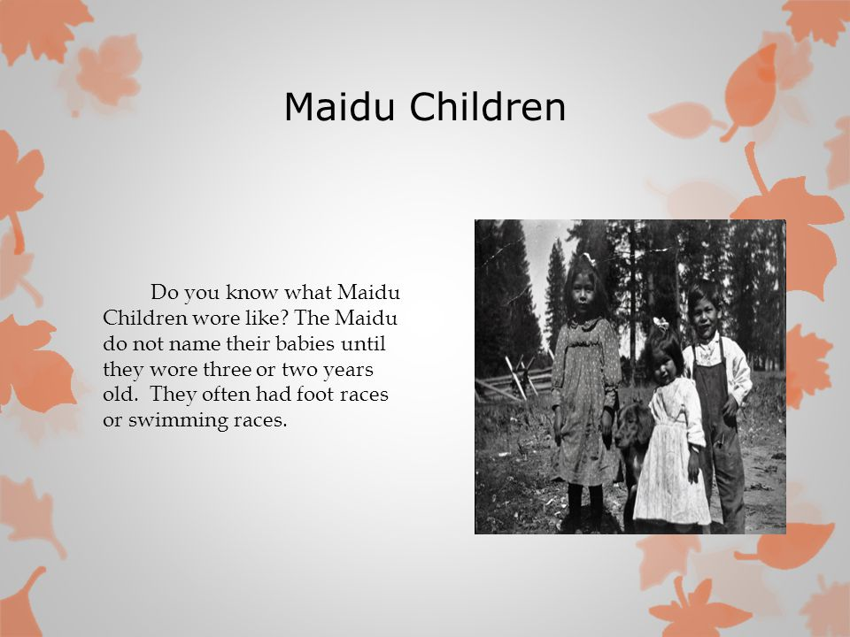 Maidu Children