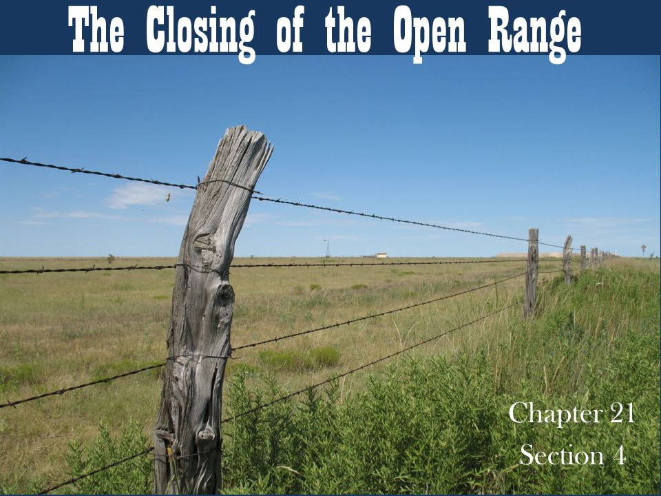 The Closing of the Open Range