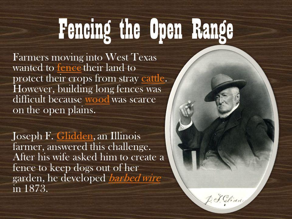 Fencing the Open Range