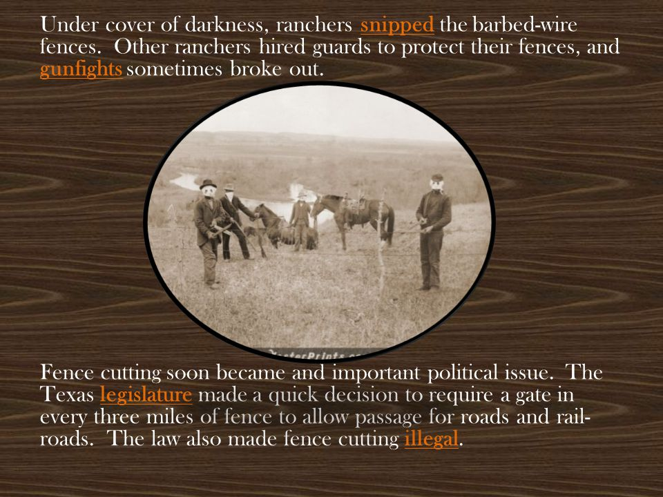 Under cover of darkness, ranchers snipped the barbed-wire fences
