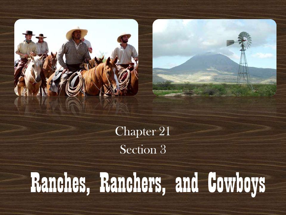 Ranches, Ranchers, and Cowboys