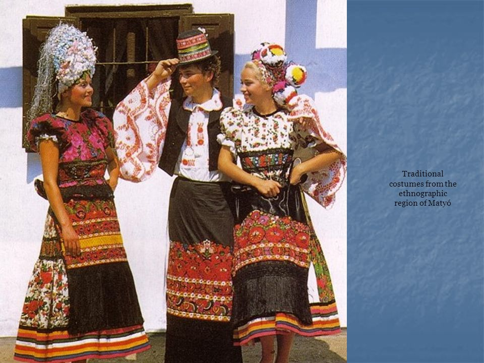 Traditional costumes from the ethnographic region of Matyó