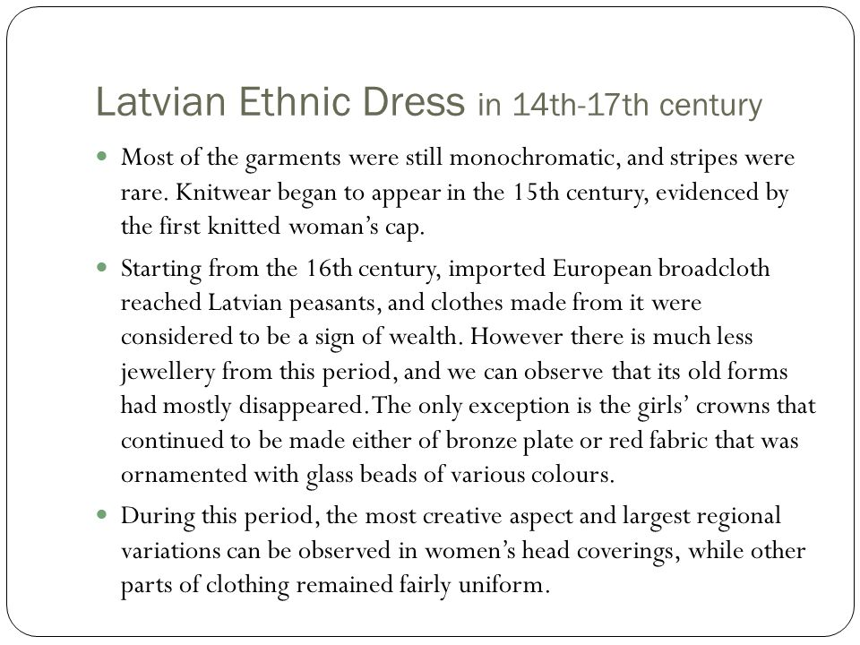 Latvian Ethnic Dress in 14th-17th century