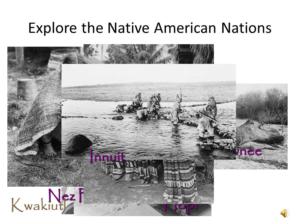 Explore the Native American Nations