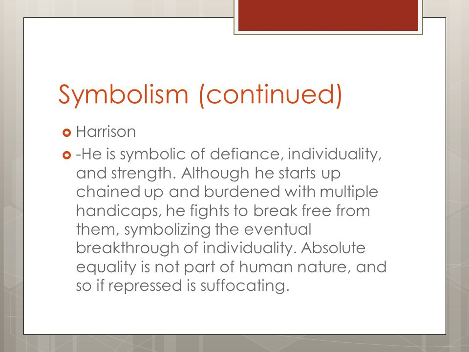 Symbolism (continued)