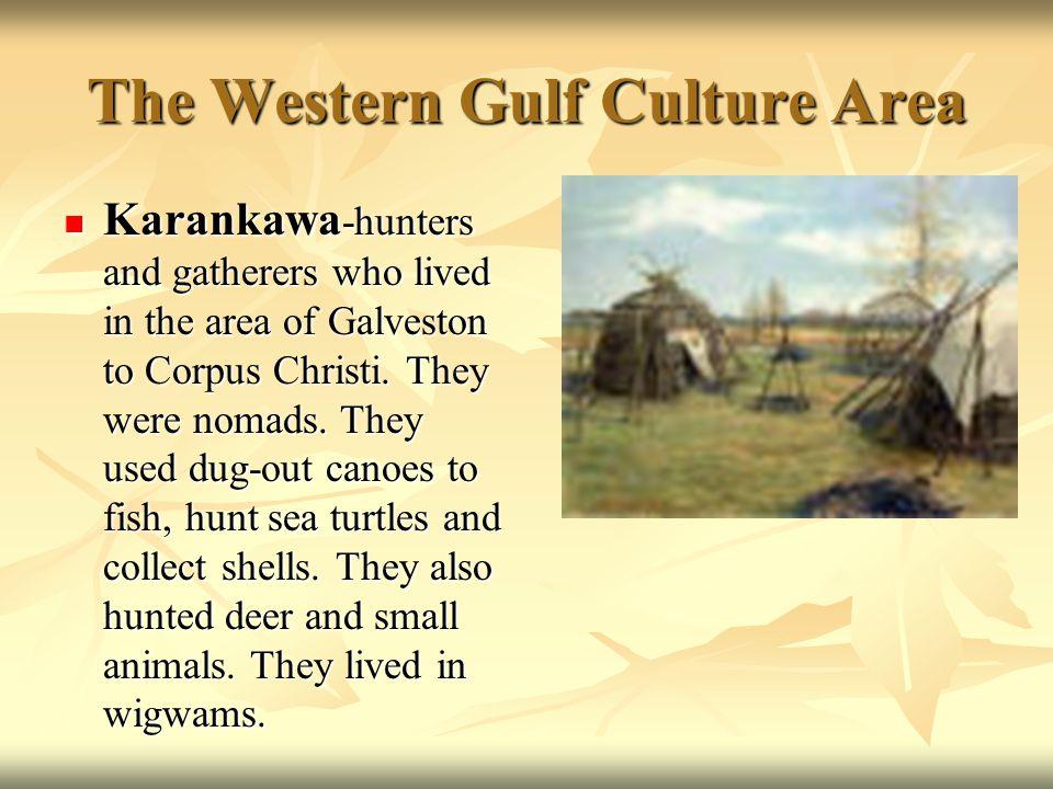 The Western Gulf Culture Area