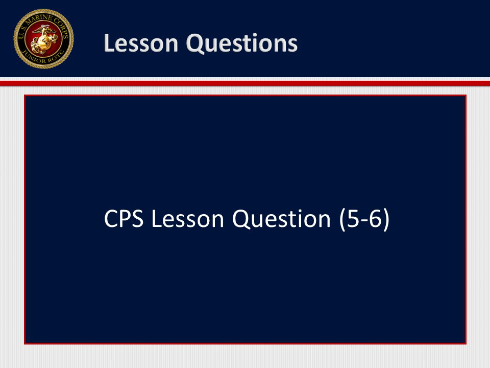 CPS Lesson Question (5-6)