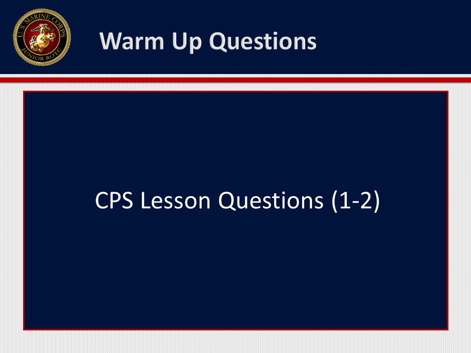 CPS Lesson Questions (1-2)