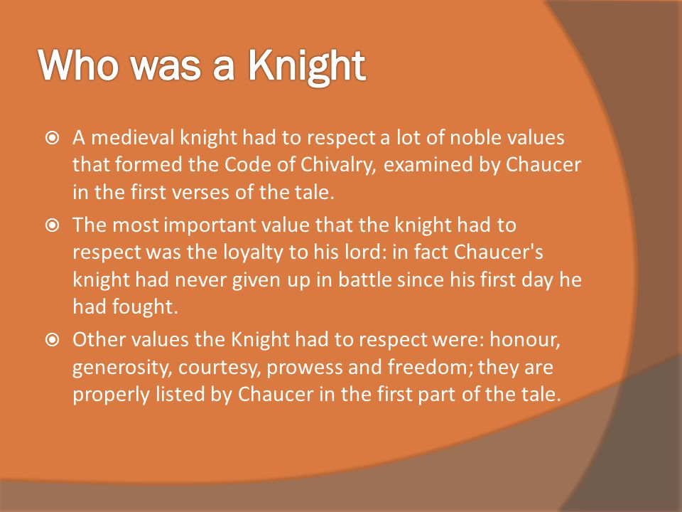 Who was a Knight