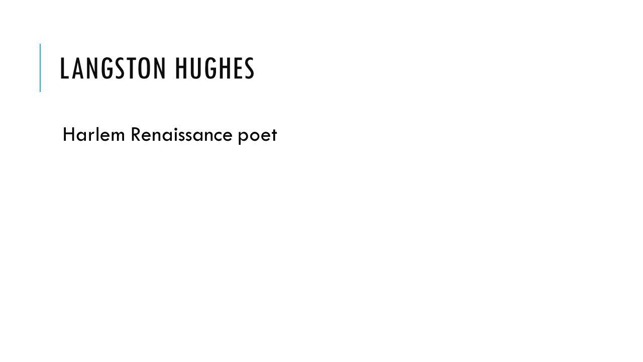 Langston Hughes Harlem Renaissance poet