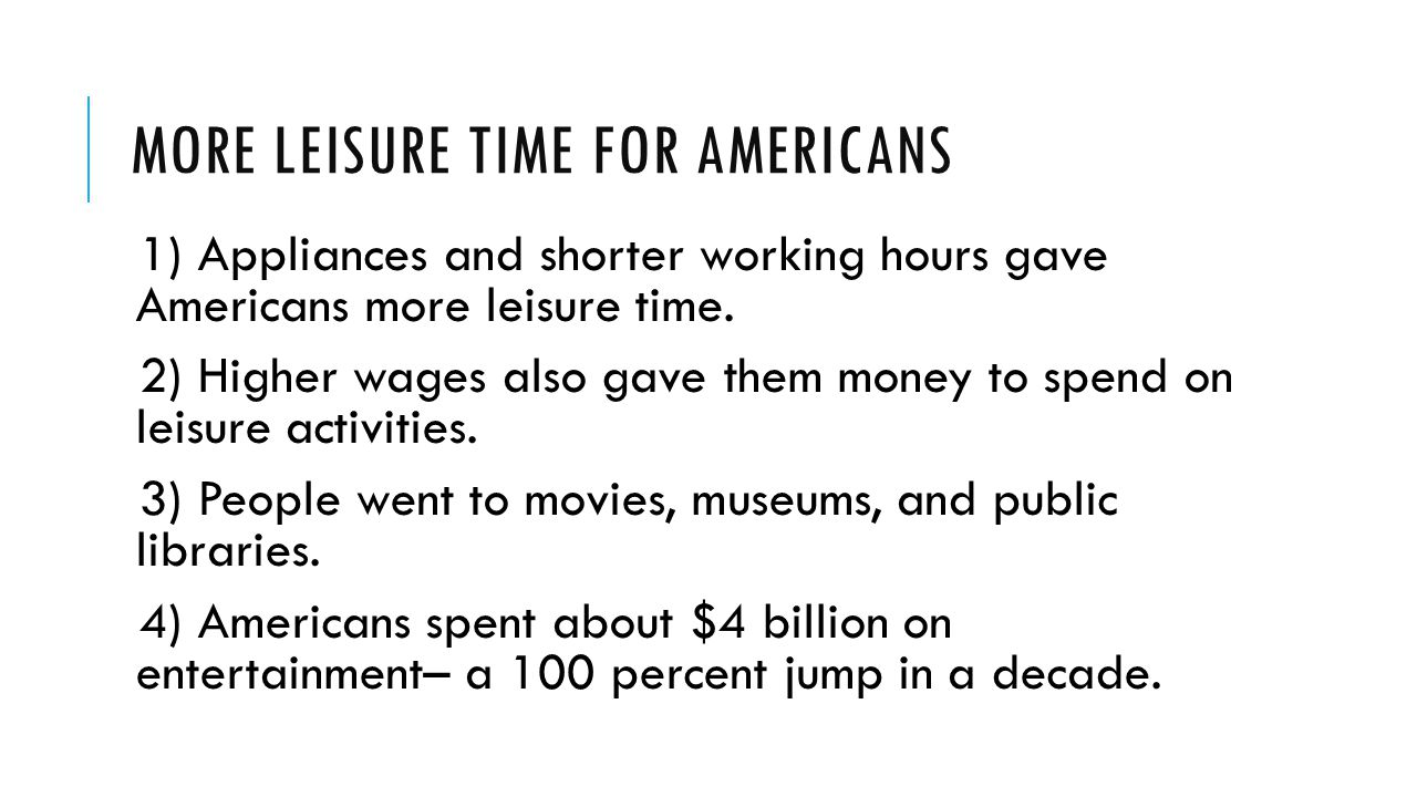 More Leisure Time for Americans