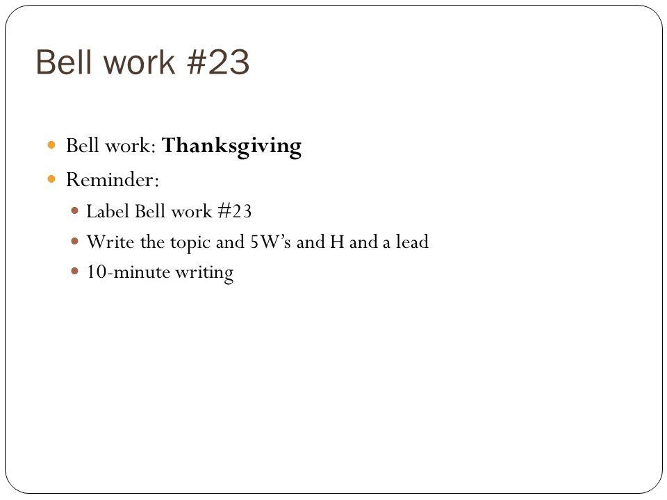 Bell work #23 Bell work: Thanksgiving Reminder: Label Bell work #23
