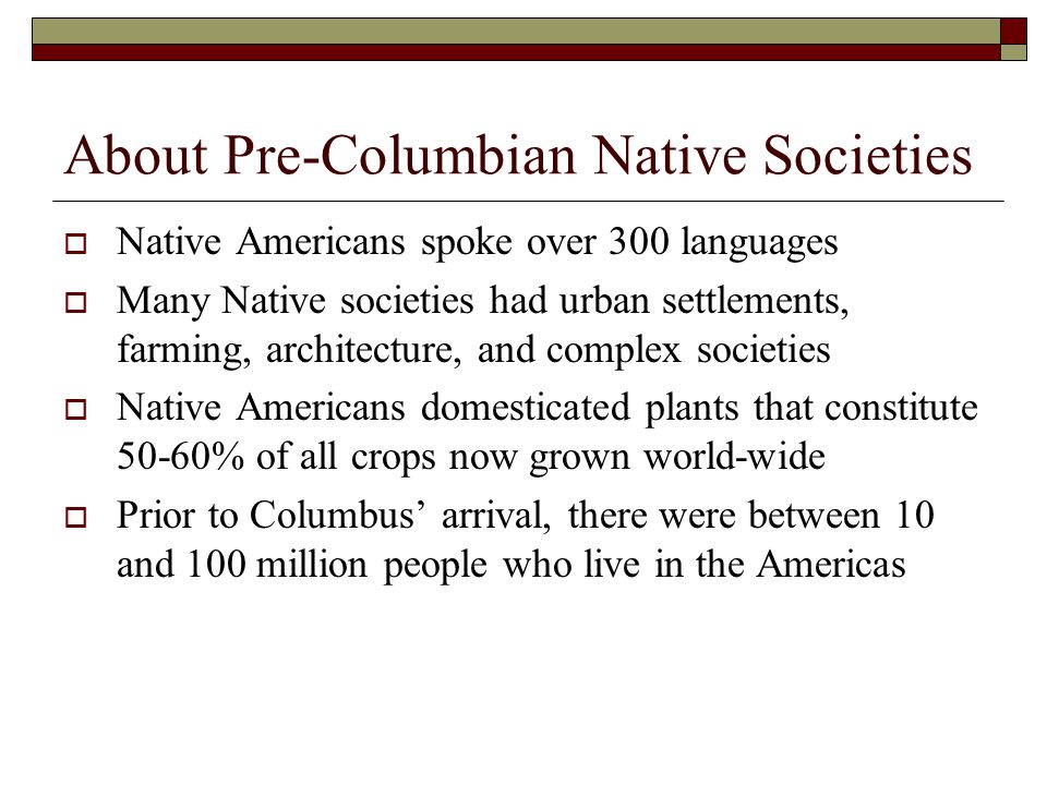 About Pre-Columbian Native Societies