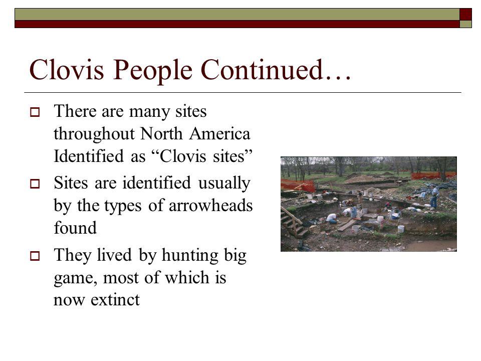 Clovis People Continued…