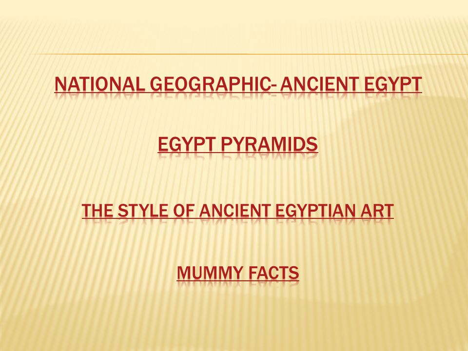 National Geographic- Ancient Egypt