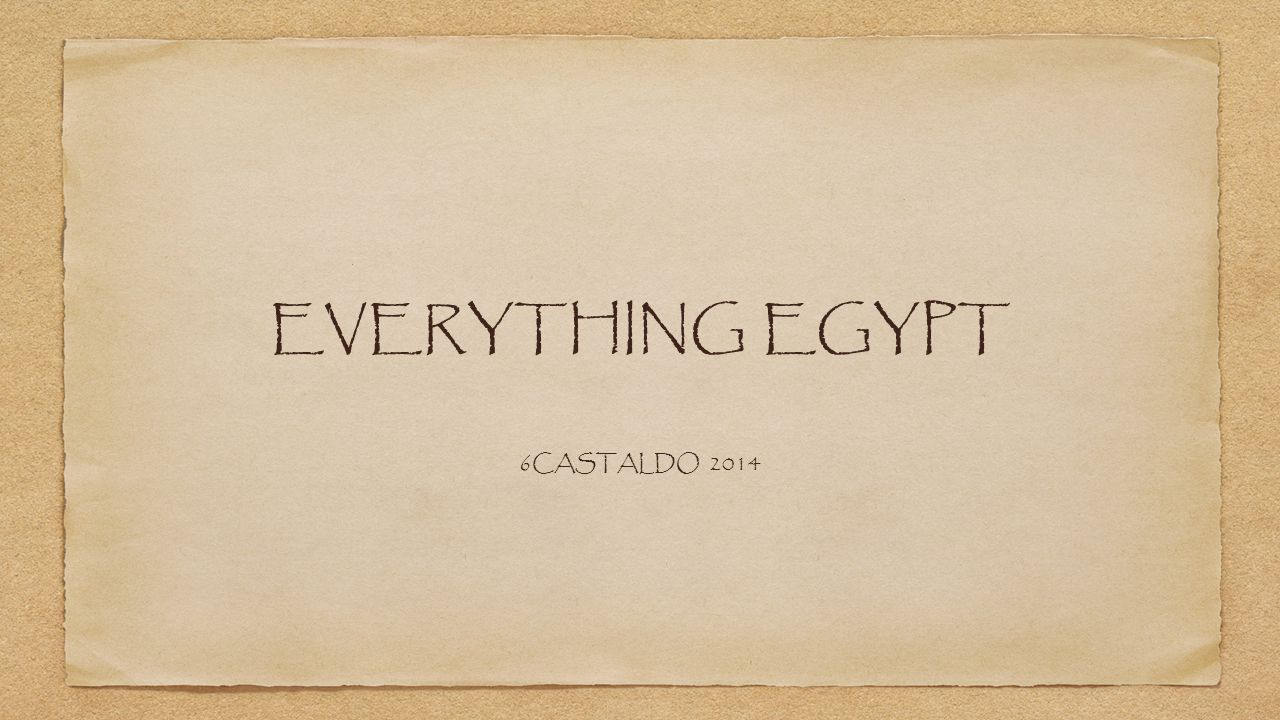 EVERYTHING EGYPT 6CASTALDO 2014