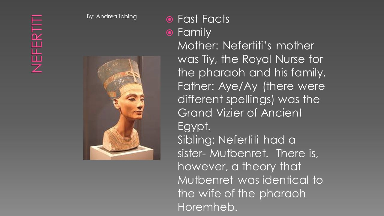 Nefertiti Fast Facts Family
