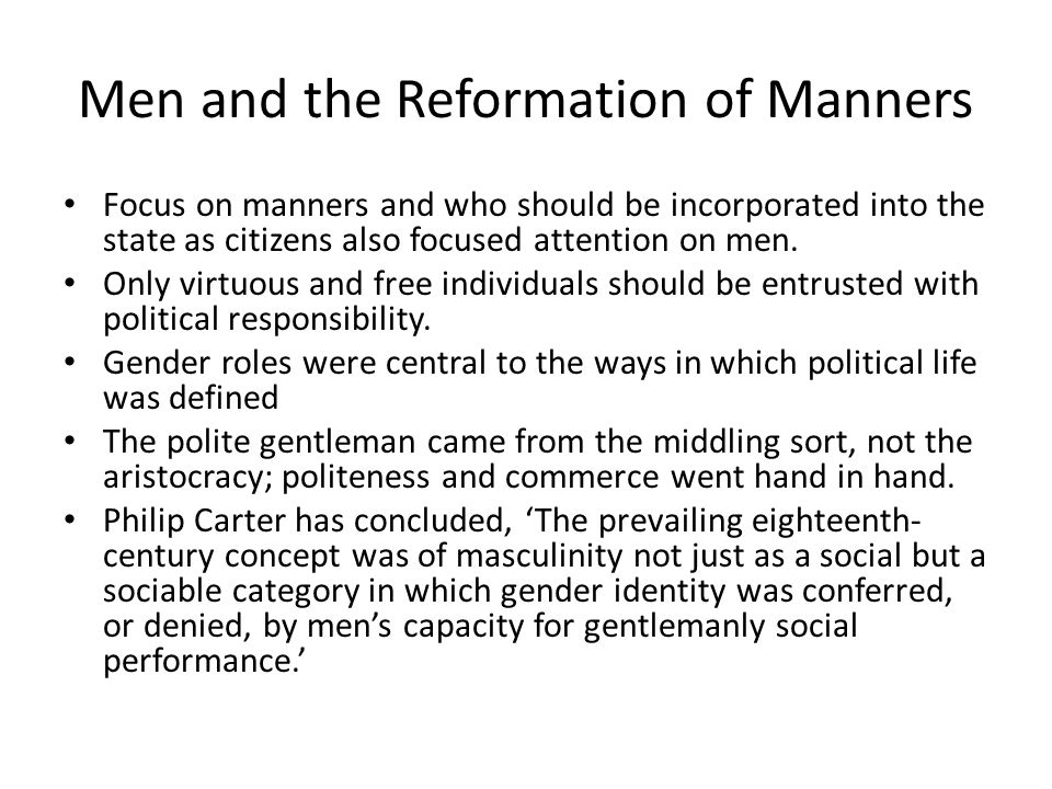 Men and the Reformation of Manners