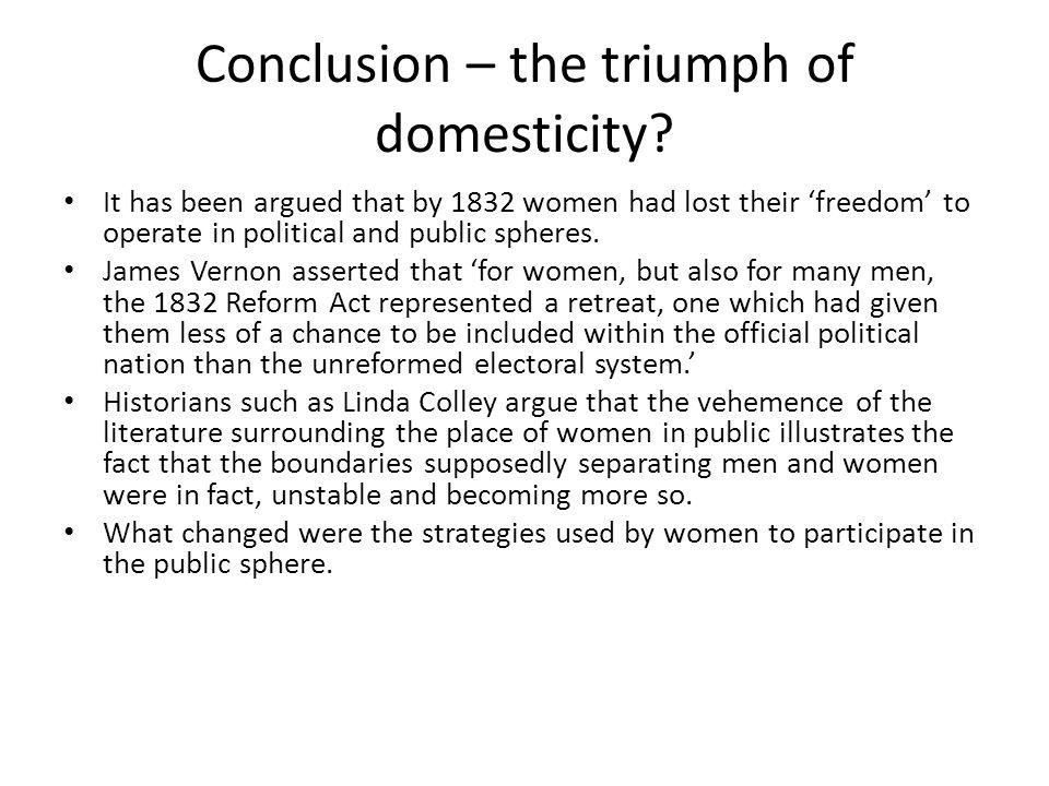 Conclusion – the triumph of domesticity