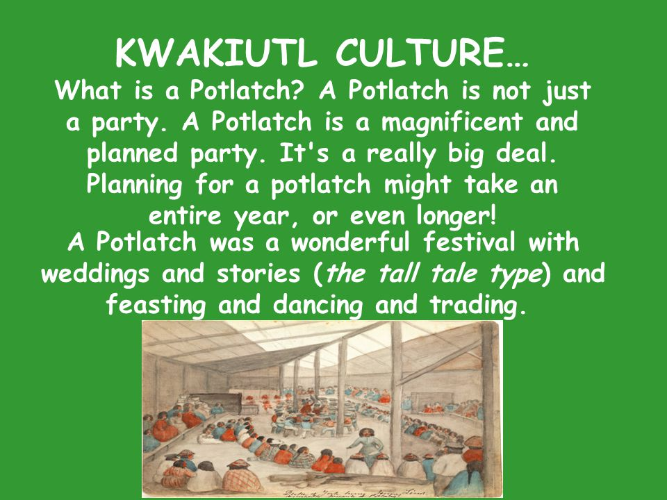 KWAKIUTL CULTURE…