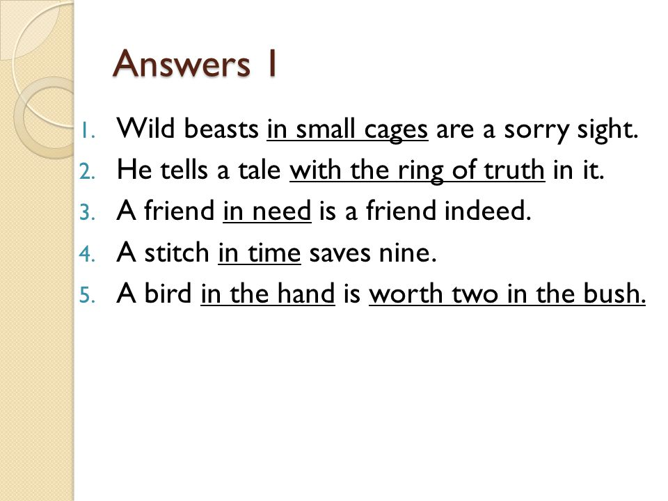 Answers 1 Wild beasts in small cages are a sorry sight.