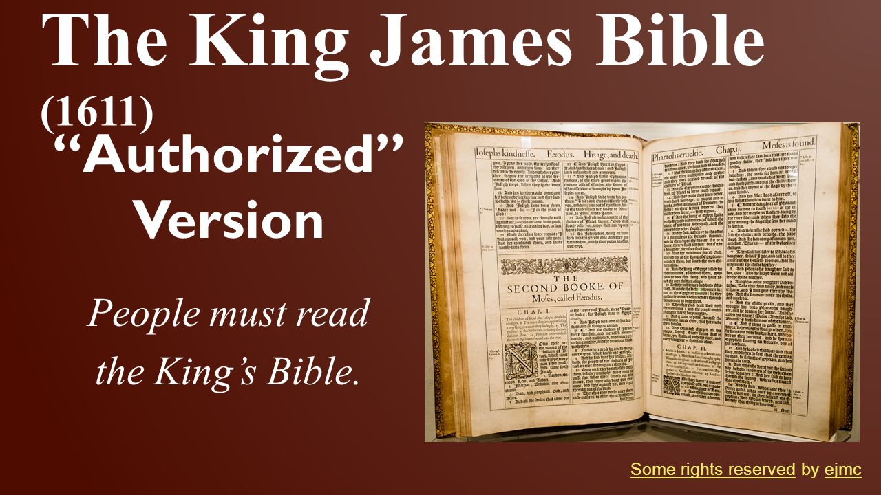 The King James Bible (1611) Authorized Version People must read