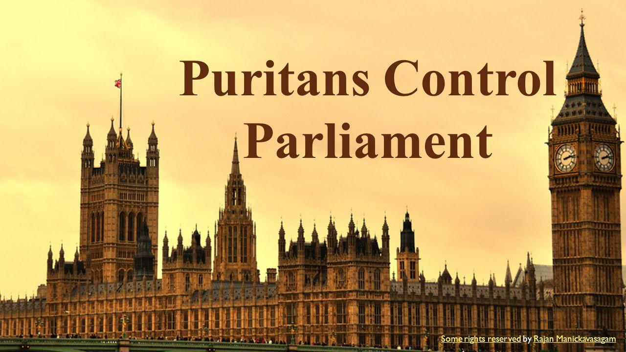 Puritans Control Parliament