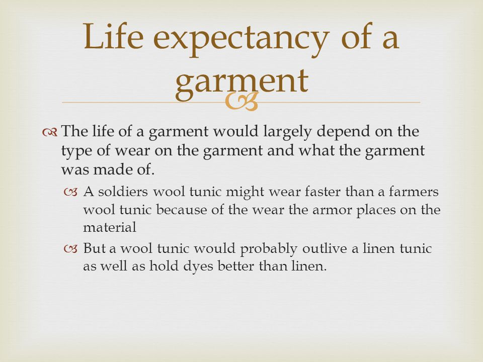 Life expectancy of a garment