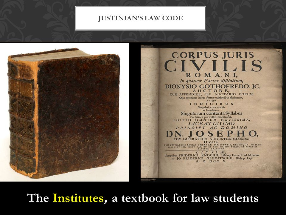 The Institutes, a textbook for law students