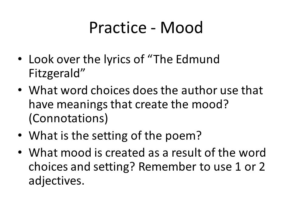 Practice - Mood Look over the lyrics of The Edmund Fitzgerald