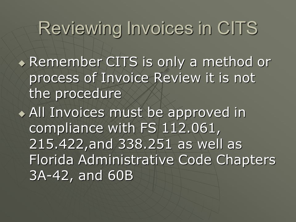 Reviewing Invoices in CITS