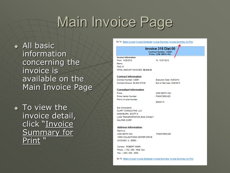 Main Invoice Page All basic information concerning the invoice is available on the Main Invoice Page.