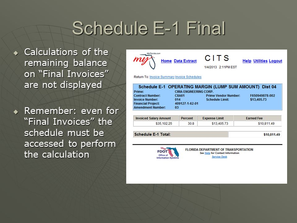 Schedule E-1 Final Calculations of the remaining balance on Final Invoices are not displayed.